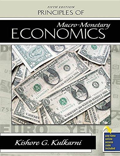Principles of Macro-Monetary Economics By Kishore G Kulkarni
