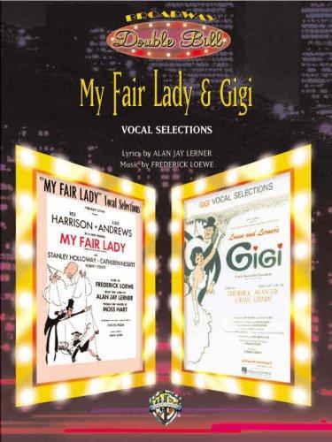 My Fair Lady & Gigi By Alan Jay Lerner