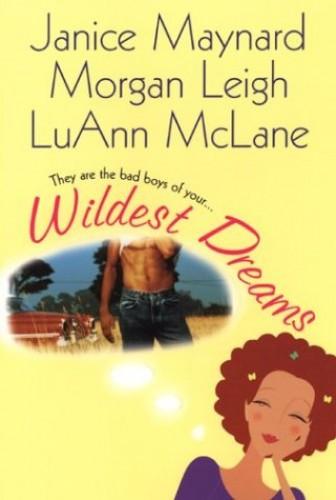 Wildest Dreams By Janice Maynard