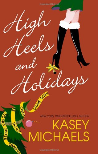 High Heels and Holidays By Kasey Michaels