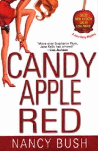 Candy Apple Red By Nancy Bush