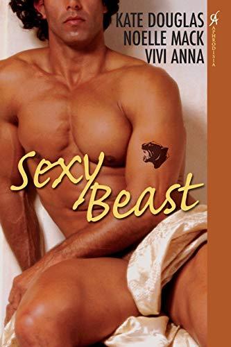 Sexy Beast By Kate Douglas