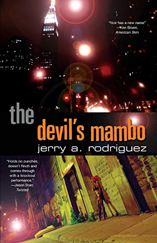 The Devil's Mambo By Jerry A. Rodriguez