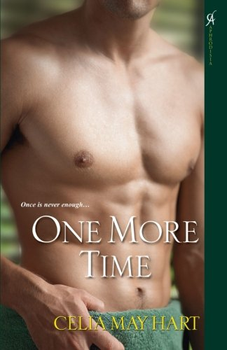 One More Time By Celia May Hart