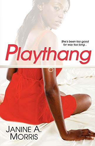 Playthang By Janine A. Morris