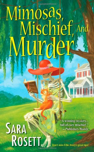 Mimosas, Mischief, And Murder By Sara Rosett
