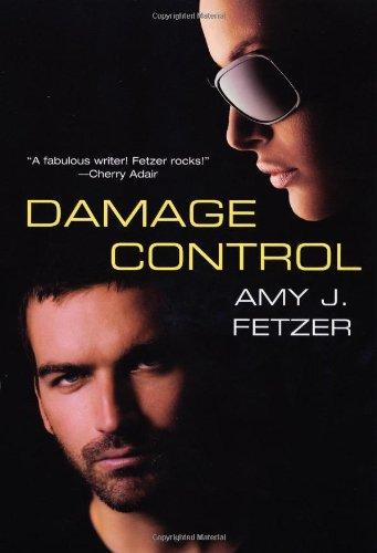 Damage Control By Amy J. Fetzer
