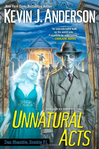 Unnatural Acts By Kevin J Anderson