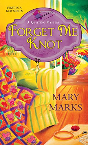 Forget Me Knot By Mary Marks