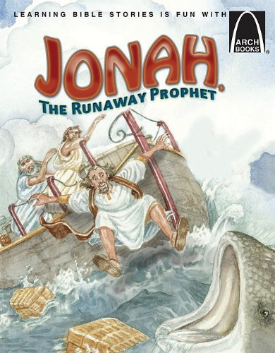 Jonah, the Runaway Prophet By Larry Burgdorf