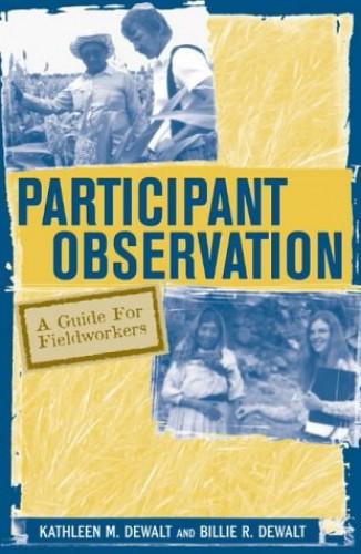 Participant Observation By Kathleen Musante DeWalt
