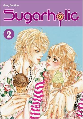 Sugarholic, Vol. 2 By Aguri Igarashi