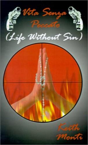 Vita Senza Peccato Life without Sin By Keith Monti