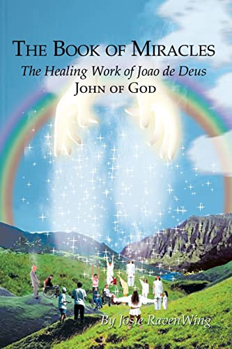 The Book of Miracles By Josie Ravenwing