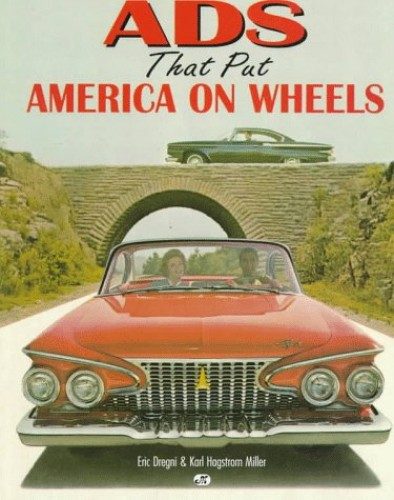 Ads That Put America on Wheels By Eric Dregni