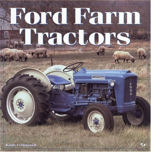 Ford Tractors by Randy Leffingwell