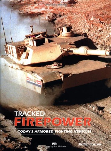 Tracked Firepower Vehicles By Steve Crawford