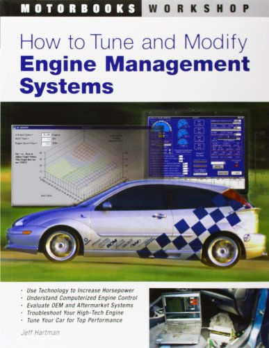 How to Tune and Modify Engine Management Systems By Jeff Hartman
