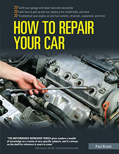 How to Repair Your Car by Paul Brand