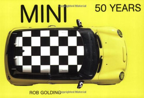 Mini 50 Years By Rob Golding