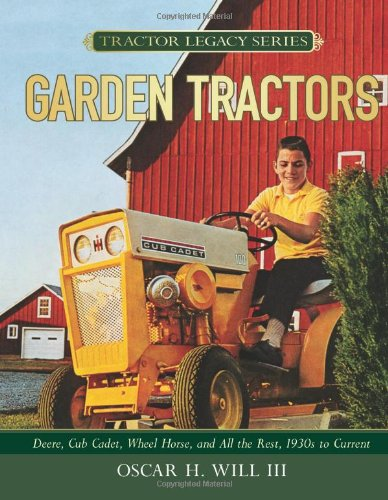 Garden Tractors By Oscar H. Will