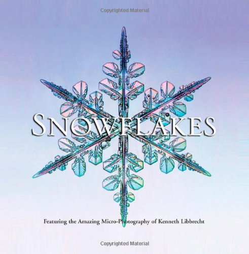 Snowflakes By Kenneth Libbrecht