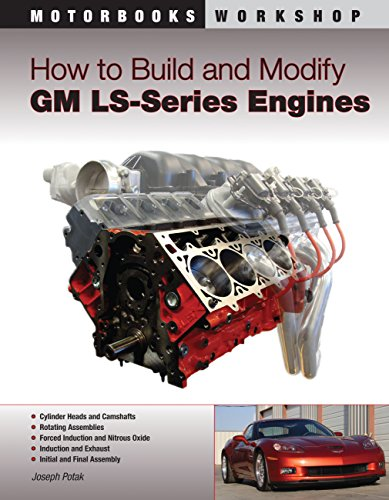 How to Build and Modify Gm Ls-Series Engines By Joseph Potak