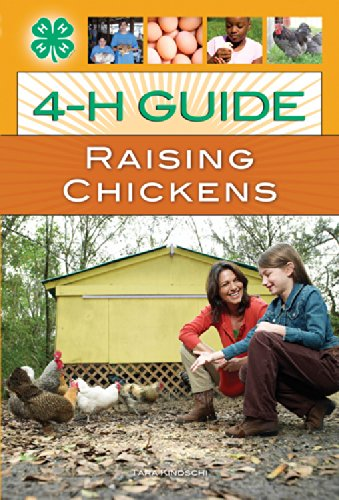 4-H Guide to Raising Chickens By Tara Kindschi