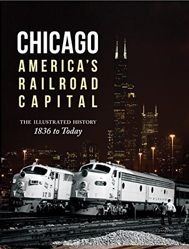 Chicago: America's Railroad Capital By Brian Solomon