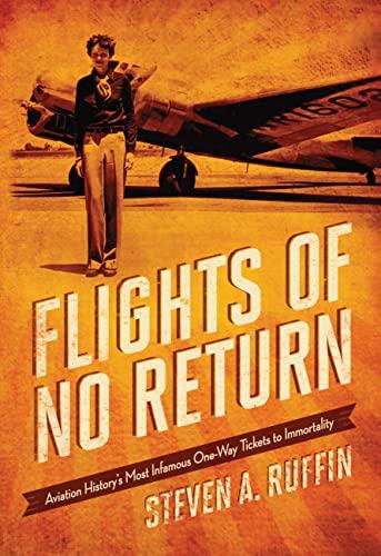 Flights of No Return By Steven A. Ruffin