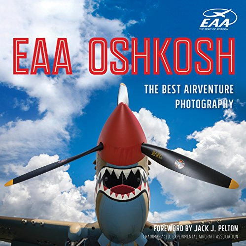 EAA Oshkosh By James P. Busha
