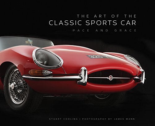 The Art of the Classic Sports Car By Stuart Codling