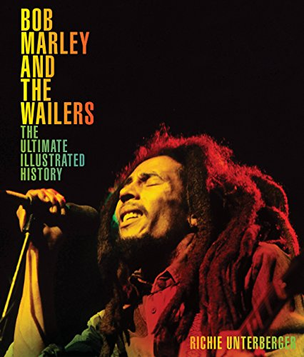 Bob Marley and the Wailers By Richie Unterberger