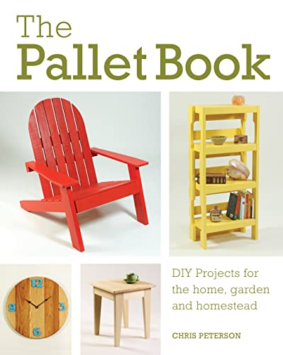 The Pallet Book By Chris Peterson