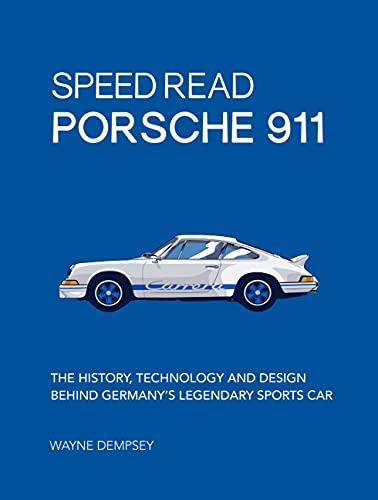 Speed Read Porsche 911 By Wayne R. Dempsey