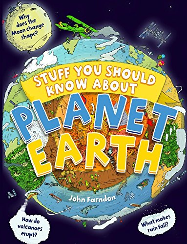 Stuff You Should Know about Planet Earth By John Farndon, (br