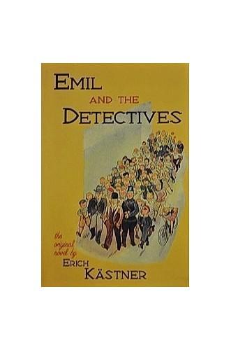 EMIL AND THE DETECTIVES By erich-kastner-walter-de-la-mare
