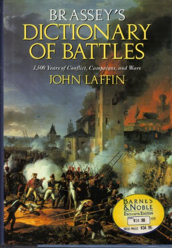 Brassey's dictionary of battles By John Laffin