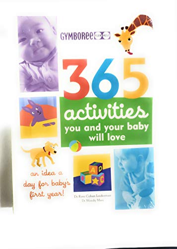 Gymboree 365 Activities You and Your Baby Will Love By roni-cohen-leiderman