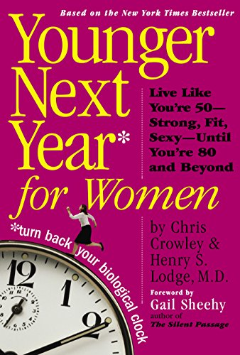 Younger-Next-Year-for-Women-by-Crowley-Chris-0761140735-The-Cheap-Fast-Free