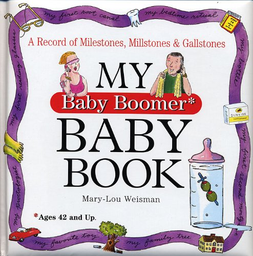My Baby Boomer Baby Book By Mary-Lou Weisman