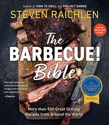 Barbecue Bible the Revisied Ed By Steven Raichlen