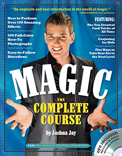 Magic: The Complete Course (Book & DVD) By Joshua Jay