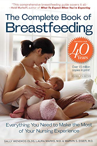 The Complete Book of Breastfeeding By Sally Wendkos Olds