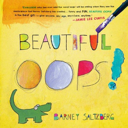 Beautiful Oops! von Barney Saltzberg