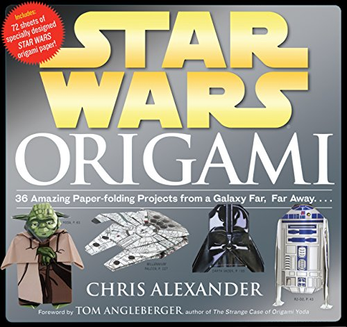 Star Wars Origami: 36 Amazing Models from a Galaxy Far, Far Away.... by Chris Alexander