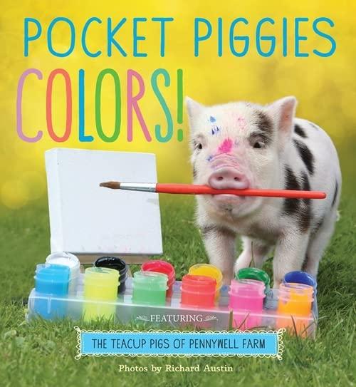 Pocket Piggies Colors! By Richard Austin