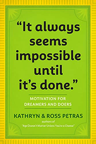 It Always Seems Impossible until It's Done By Workman Publishing