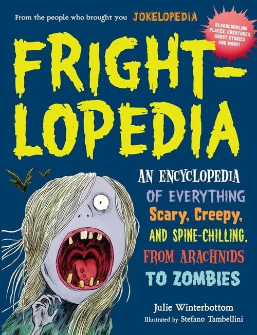 Frightlopedia By Julie Winterbottom