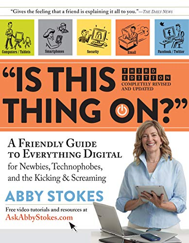 Is This Thing on? Revised By Abby Stokes